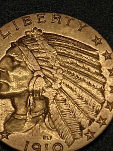 1910-S Indian Half Eagle Gold $5.00 - Scarce Date - Beautiful Coin - No Reserve