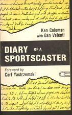 Coleman, Valenti and Yastrzemski DIARY OF A SPORTSCASTER (1982) - SIGNED