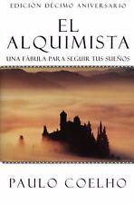 El Alquimista : Una Fabula Para Seguir Tus Suenos by Paulo Coelho (2002,...