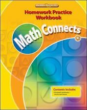 Math Connects, Grade K, Homework Practice Workbook ELEMENTARY MATH CONNECTS