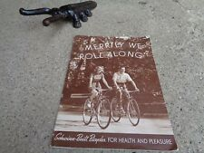 "VINTAGE SCHWINN ""MERRILY WE ROLL ALONG"" BUILT FOR HEALTH/PLEASURE PARAMOUNT 1950"