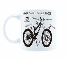 Senza sella è tutto Sembreraí tazza di caffè Tazza MTB DOWNHILL ENDURO MTB DH
