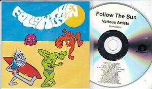 FOLLOW THE SUN VARIOUS ARTISTS PROMO CD [FOLK- ROCK –PSYCH / MIKEY YOUNG]
