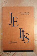 JE LIS (496PF) JEAN PALMERO ALEXIS FELIX 1959 EDITIONS HACHETTE