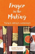 Bywater-Prayer In The Making BOOK NEW