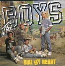 """45 TOURS 7"""" SINGLE--THE BOYS--DIAL MY HEART / INSTRUMENTAL--1988"""