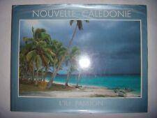 Photographies: Nouvelle Calédonie: L'île Passion, 1991, BE