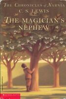 The Magicians Nephew (The Chronicles of Narnia) by C. S. Lewis