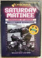 Saturday Matinee Double Feature Renegades Of Sonora & Wells Fargo Gunmaster