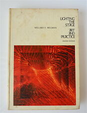 LIGHTING STAGE ART AND PRACTICE Willard F Bellman signed by John Wells Producer