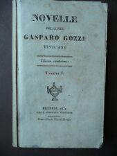 Libri Antichi Gasparo Gozzi Viniziano Novelle Brescia Venturini 1831  Venezia