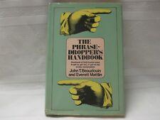 The Phrase-Dropper's Handbook by John T. Beaudouin and Everett Mattlin
