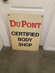HARD TO FIND AUTOMOTIVE PAINT SIGN (DUPONT CERTIFIED BODY SHOP )