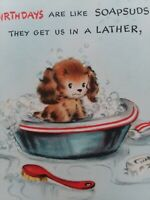 UNUSED Vtg PUPPY Bath BIRTHDAY Like SOAPSUDS 1940-50s Hall Bros GREETING CARD