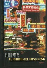 Le parrain de Hong Kong.Peter MAAS.France Loisirs CV22