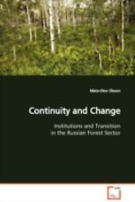 Continuity and Change Institutions and Transition in the Russian Forest Secto...