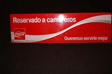"COCA-COLA PLASTIC ""RESERVADO A CAMAREROS"" TABLE TOP SIGN USED 12x3 1/2"" X 4 1/2"""
