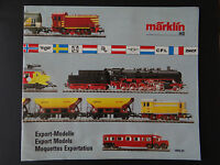 CATALOGUE MARKLIN HO 1990 91 / Export Models Maquette exportation