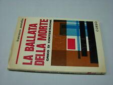 (Pestellini) La ballata della morte Grido di contestazione 1969 Corso 1 ed.