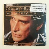 JOHNNY HALLYDAY ♦ CD NEUF SOUS BLISTER ♦ LES VAUTOURS (REMIX MAXI 45 TOURS)