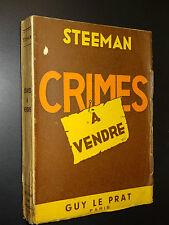 CRIMES A VENDRE - Steeman - 1946 - EDITION ORIGINALE