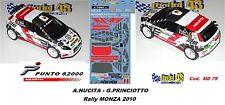 Fiat Punto S2000 -  NUCITA  -  Rally MONZA  2010