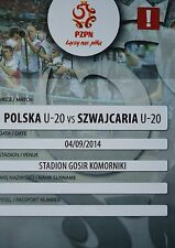 Ticket 4.9.2014 u20 Polska Poland-SCHWEIZ Switzerland