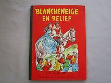 DV7410 LIVRE ENFANT BLANCHENEIGE EN RELIEF DE FRANCONI GERMAINE BOURET 1953