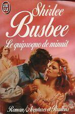 SHIRLEE BUSBEE - LE QUIPROQUO DE MINUIT - J'AI LU PASSION