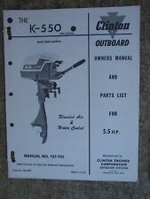 Clinton K-550 5.5 HP Outboard Owner Manual Parts List Blended Air Water Cooled G