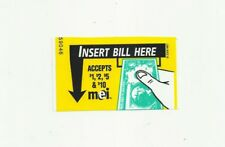 MEI Bill Validator Insert Bill Here Sticker Accepts $1, $2, $5 & $10 Bills