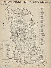 Provincia di Vercelli: Tutti i Comuni nel 1938, con Biella.Anno XVI Era Fascista