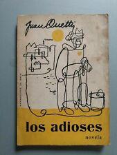 Juan Carlos Onetti - Los Adioses - Segunda Edición - Arca - Montevideo 1966