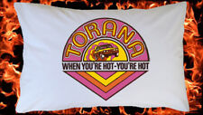 """HOLDEN TORANA GMH """" When You're Hot You're Hot """"  PRINTED PILLOW CASE 74 x 47 CM"""