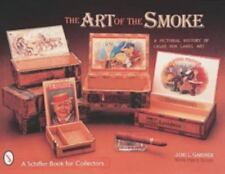 The Art of the Smoke - A Pictorial History of Cigar Box Labels 500+ color photos