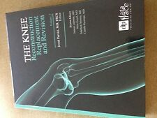 THE KNEE: Reconstruction Replacement and Revision- PARVIZI, CASHMAN, GOYAL