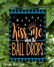 Kiss Me When The Ball Drops  Garden Flag  Top Quality * Double Sided *