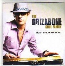 (CH289) Drizabone Soul Family, Don't Break My Heart - 2010 DJ CD