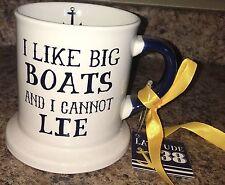 NWT NEW I Like Big Boats and I Cannot Lie dei Coffee Mug Cup Anchor On Inside
