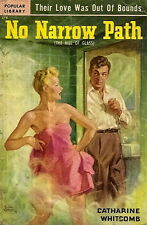 WHITCOMB, Catherine - NO NARROW PATH  Popular Library 379, 1951