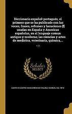 Diccionario Espanol-Portugues, El Primero Que Se Ha Publicado Con Las Voces, Fra
