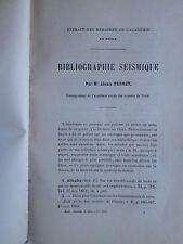 PERREY : BIBLIOGRAPHIE SEISMIQUE (VOLCANS, TREMBLEMENTS DE TERRE), 1860.