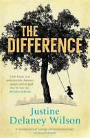 Delaney Wilson, Justine, The Difference, Very Good Book
