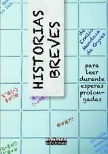 Historias Breves, para Leer Durante Esperas Prolongadas by Emilio Mendoza De...