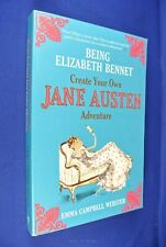 BEING ELIZABETH BENNETT Emma Webster CREATE YOUR OWN JANE AUSTEN ADVENTURE Book