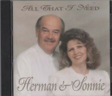 All That I Need ~ Herman & Sonnie ~ Christian ~ Gospel ~ CD ~ Used VG