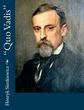 Quo Vadis by Henryk Sienkiewicz (2013, Paperback)