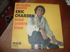 """ERIC CHARDEN """" LA RADIO SUONA - JOUE CONTRO JOUE """"  ITALY'77 PROMOZIONALE"""