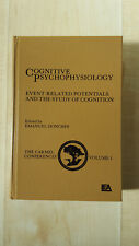 Cognitive Psychophysiology: Event-related Potentials and the Study of Cognition