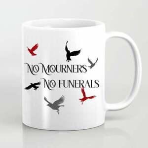 No Mourners No Funerals Mug Six of Crows Leigh Bardugo Inspired Mug Bookish Gift